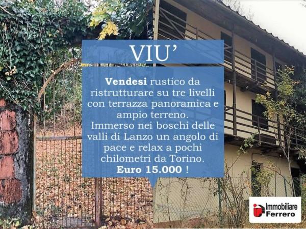 Rustico/Casale in vendita a Viù, Viu, Con giardino, 150 mq - Foto 2